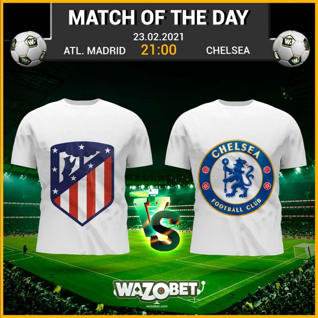 Atletico Madrid vs Chelsea - Free Football Tips - (23/02/2021)
