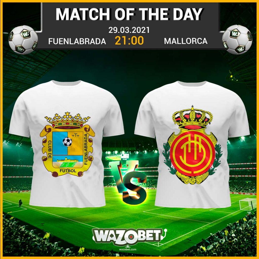 Fuenlabrada vs Mallorca - Free Football Tips - (29/03/2021)